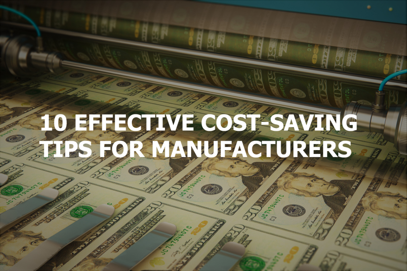 Cost Savings Tips for Manufacturers