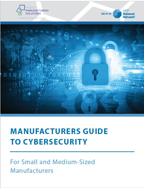KMS Cybersecurity Guide for Kansas Manufacturers